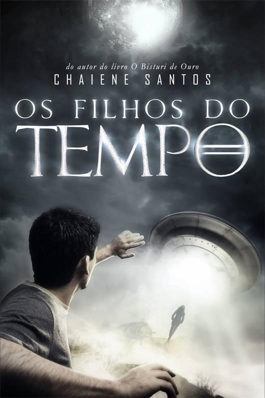 Oferta Amazon - livro Os Filhos do Tempo - Chaiene Santos